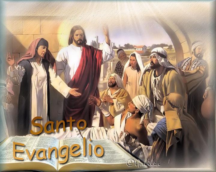 santo evangelio